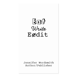 Funny Writer Business Cards Eat Write Edit