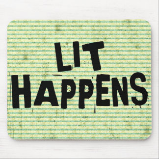 Funny Writer Reader Lit Happens Mouse Pad