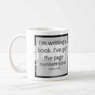 "Funny Writing Quote Mug: ""I'm Writing A Book"" Coffee Mug"