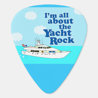 Funny Yacht Rock Saying Guitar Pick