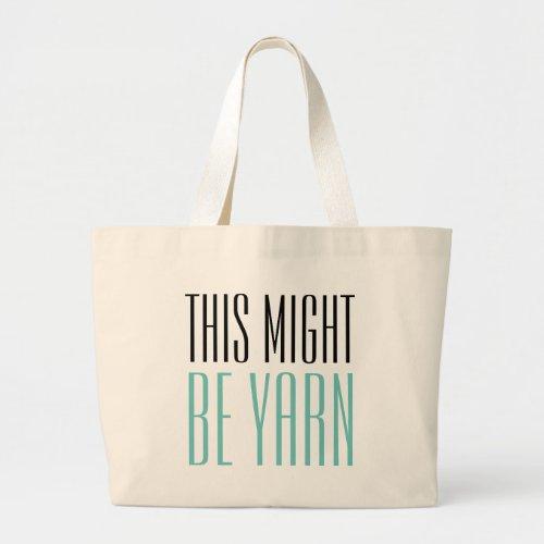 Funny Yarn Large Tote Bag