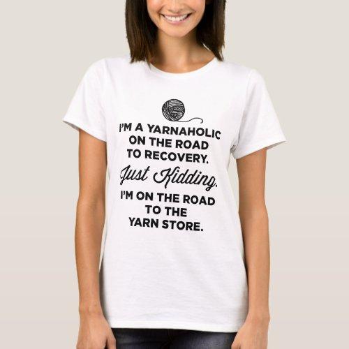 Funny Yarnaholic T_shirt