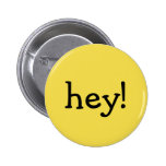 Funny Yellow hey! one word text message greeting Button