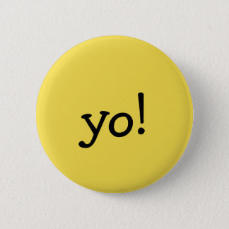 Funny Yellow yo! Greeting Text message Button
