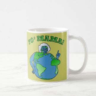 Funny Yo Mama Earth Coffee Mug