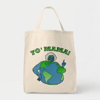 Funny Yo Mama Earth Grocery Tote Bag