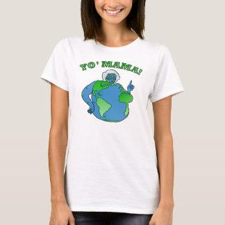 Funny Yo Mama Earth T-Shirt