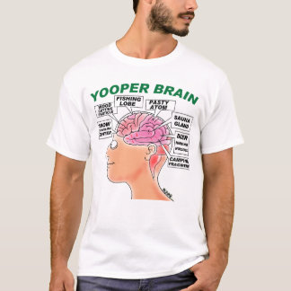 FUNNY YOOPER BRAIN T-SHIRT FOR YOOPERS