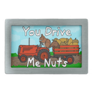 Funny You Drive Me Nuts Squirrel Pun Belt Buckle
