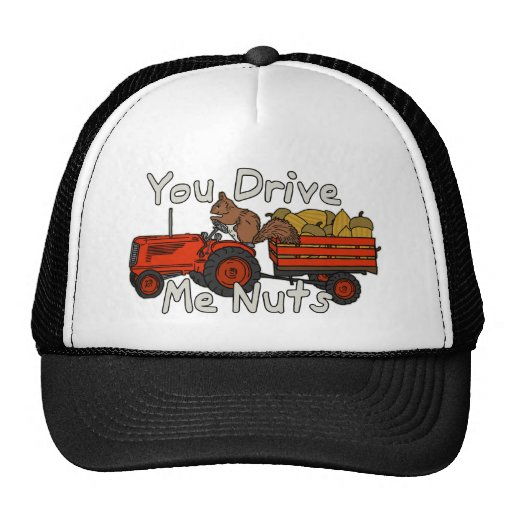 Funny You Drive Me Nuts Squirrel Pun Trucker Hat