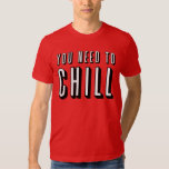 """Funny """"You Need To Chill"""" Shirt (Netflix)"""