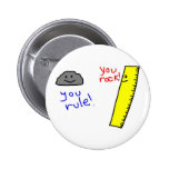 """Funny """"You Rock, You Rule"""" products 2 Inch Round Button"""
