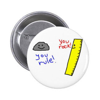 """Funny """"You Rock, You Rule"""" products Button"""