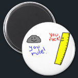 """Funny &quot;You Rock, You Rule&quot; products Magnet<br><div class=""""desc"""">This is sure to put a smile on people&#39;s faces!</div>"""