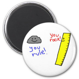 "Funny ""You Rock, You Rule"" products Magnet"