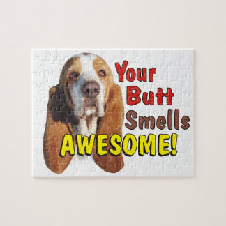 Funny Your Butt Smells AWESOME! Basset Dog Puzzle