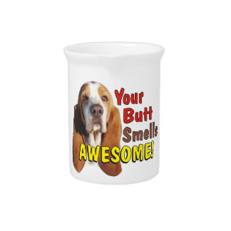 Funny Your Butt Smells AWESOME! Kitchen Pitcher