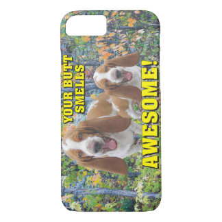 Funny Your Butt Smells Awesome Laughing Dogs iPhone 8/7 Case