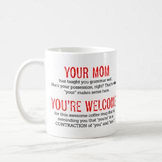 Funny Your Mom Grammar Mug Teacher Gift