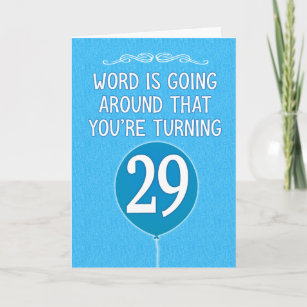 Funny You're Probably Not 29 Birthday Card