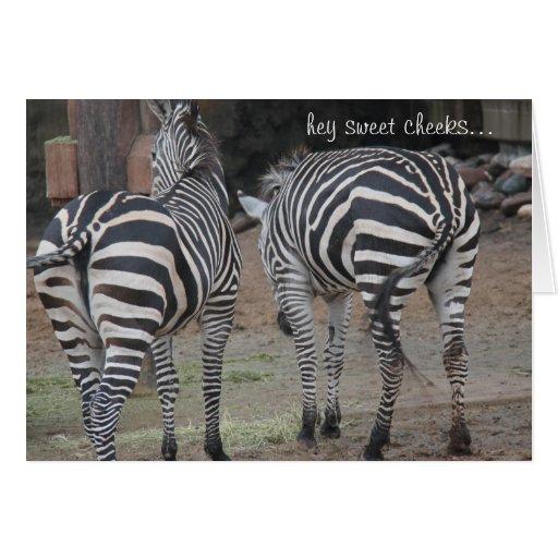 Funny Zebra Birthday, Hey Sweet Cheeks... Greeting Card