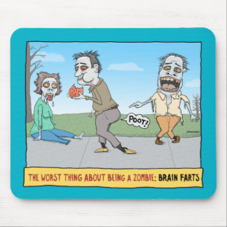 Funny Zombie Brain Farts Mouse Pad