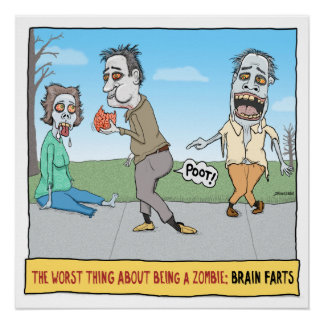 Funny Zombie Brain Farts Poster