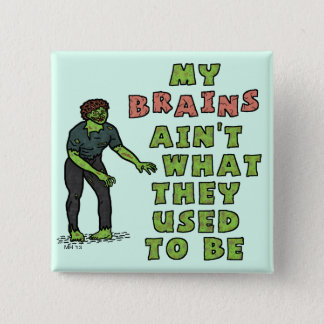 Funny Zombie Brains Old Age Button