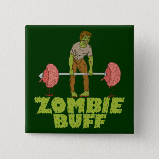 Funny Zombie Buff Weight Lifter Pinback Button