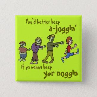 Funny Zombie Joggin' Noggin Button