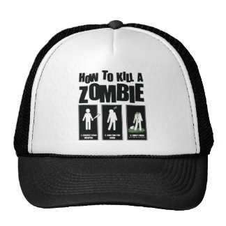 Funny Zombie Meme - How To Kill A Zombie Trucker Hat
