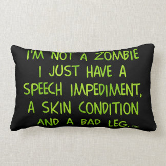 Funny Zombie Not a Zombie Green Lumbar Pillow