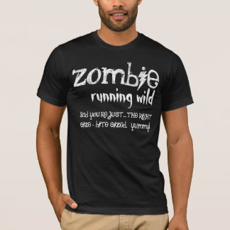 Funny Zombie Running Wild You're Bite Sized T-Shirt