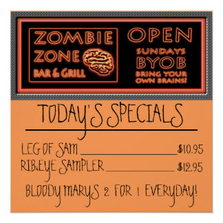 Funny Zombie Zone BYOB Bring Your Own Brains Poster