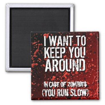 angela65 Funny Zombies Apocalypse Humor Magnet