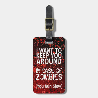 Funny Zombies Apocalypse You Run Slow Personalized Bag Tags
