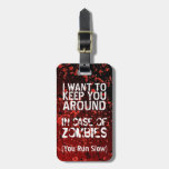 Funny Zombies Apocalypse You Run Slow Personalized Luggage Tags