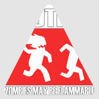 Funny Zombies Flammable Triangle Sticker