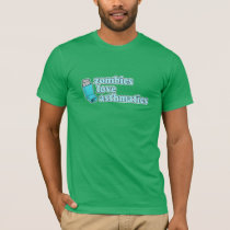 Funny! Zombies Love Asthmatics T-Shirt