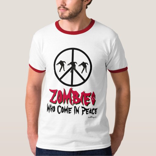 Funny ZOMBIES Who Come In Peace T-Shirt