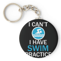 Funy Swimmers Design I can't I have Swim Practice Keychain