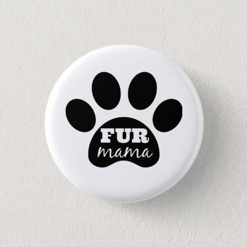 FUR Mama Button