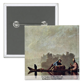 Fur Traders On The Missouri 2 Inch Square Button