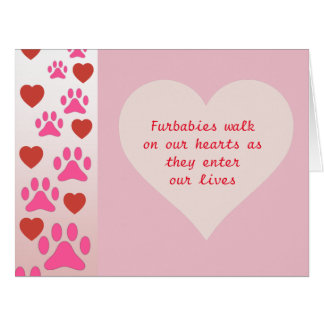 Furbabies Walk On Our Hearts - Pink Congrats Card
