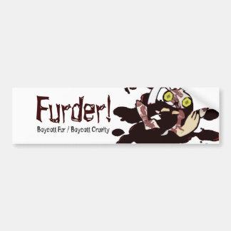 Furder! Bumper Sticker Car Bumper Sticker
