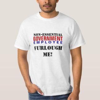 Furlough me - Non-EssentialEmployee Playera