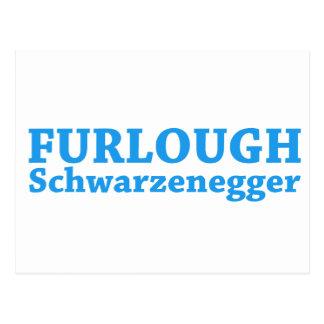 Furlough Schwarzenegger Postcard