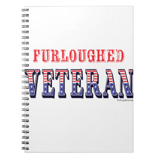Furloughed Veteran Notebook