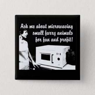 Furry Microwave Funny Button Badge Humor