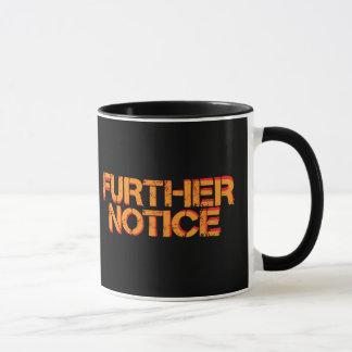 Further Notice Mug